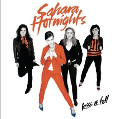 Rediscover: Sahara Hotnights: Kiss and Tell