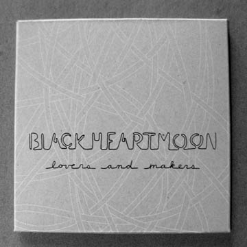 Black Heart Moon: Lovers and Makers