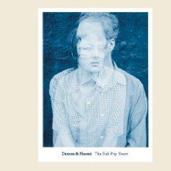 Damon & Naomi: The Sub Pop Years