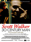 Rediscover: Scott Walker: 30th Century Man