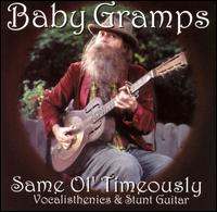 Rediscover: Baby Gramps: Same Ol' Timeously