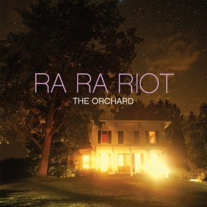 Ra Ra Riot: The Orchard
