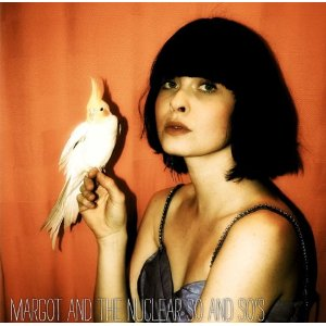 Margot and the Nuclear So and So's: Buzzard