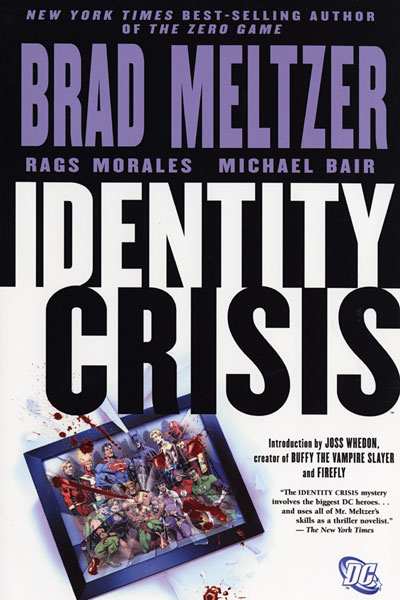 Revisit: Identity Crisis by Brad Meltzer and Rags Morales