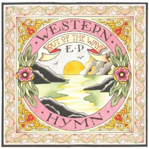 Western Hymn: Out of the Way EP