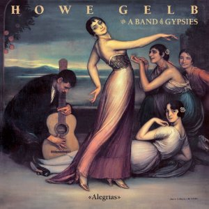Howe Gelb and A Band of Gypsies: Alegrias