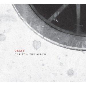 Rediscover: Crass: Christ – The Album