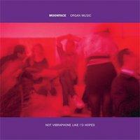 7459-Moonface-Organ-Music-not-Vibraphone-like-Id-Hoped_jpeg_200x608_q85.jpg
