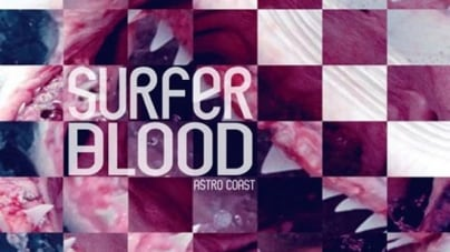 Surfer Blood:  Astro Coast