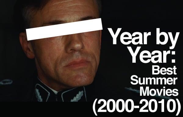 Best Summer Movies 2000 - 2010
