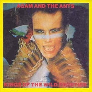 Adam and the Ants: King of the Wild Frontier