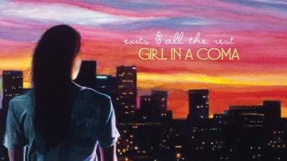 Girl in a Coma: Exits & All the Rest