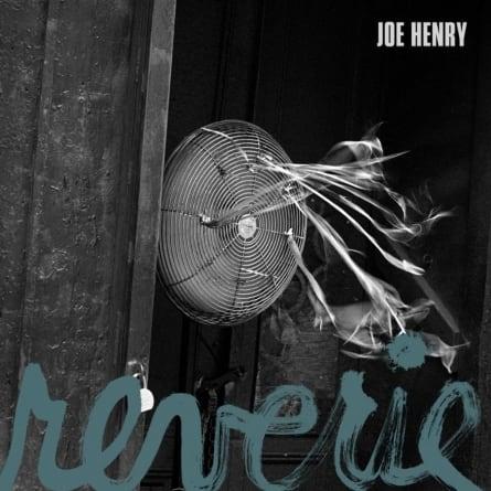 Joe Henry: Reverie