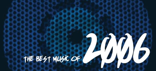 Five Years Later: The Best Albums of 2006!!
