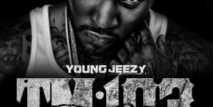 Young Jeezy: Thug Motivation 103: Hustlerz Ambition