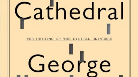 Turing's Cathedral: by George Dyson