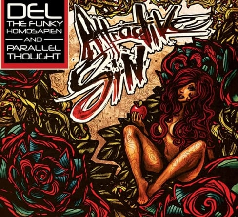 Del the Funky Homosapien and Parallel Thought: Attractive Sin