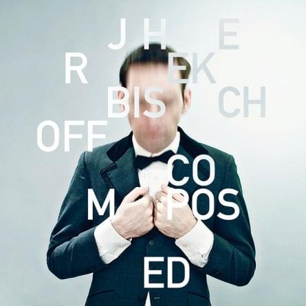 Jherek Bischoff: Composed