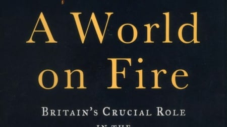 A World on Fire: by Amanda Foreman