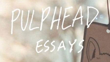 Pulphead: Essays: by John Jeremiah Sullivan