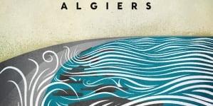 Calexico: Algiers