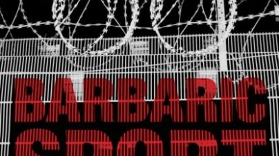 Barbaric Sport: A Global Plague: by Marc Perelman