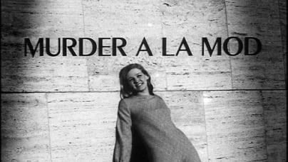 Oeuvre: De Palma: Murder à la Mod (1968)