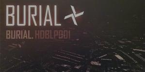 Rediscover: Burial: Burial