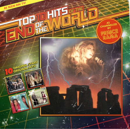 Prince Rama: Top Ten Hits of the End of the World