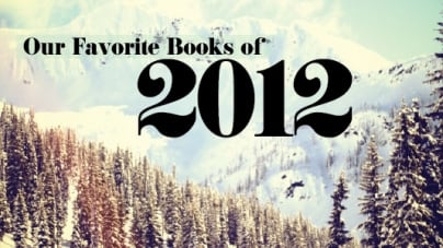 Our Favorite Books of 2012