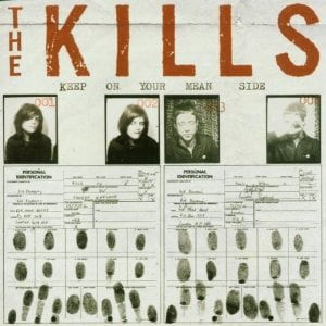 The-Kills-Keep-on-Your-Mean-Side