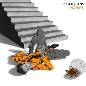 pissed-jeans-honeys1