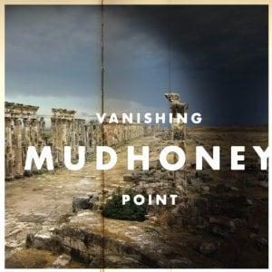 mudhoney-vanishing-point1