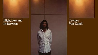 Townes Van Zandt: High, Low and In Between/The Late Great Townes Van Zandt