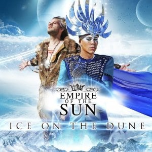empire-of-the-sun-ice-on-the-dune1