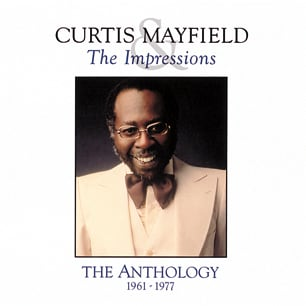 Curtis Mayflield The Anthology HIGH RESOLUTION COVER ART