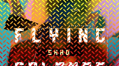 Shad: Flying Colours