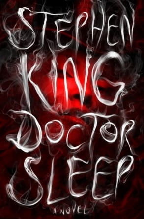 Doctor Sleep: by Stephen King