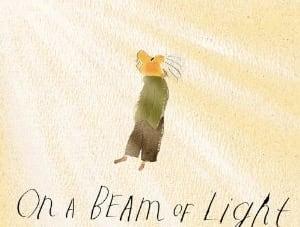On a Beam of Light: A Story of Albert Einstein: by Jennifer Berne, illustrated by Vladimir Radunsky