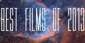 Best Films of 2013
