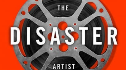 The Disaster Artist: by Greg Sestero and Tom Bissell