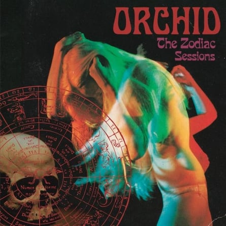 Orchid: The Zodiac Sessions
