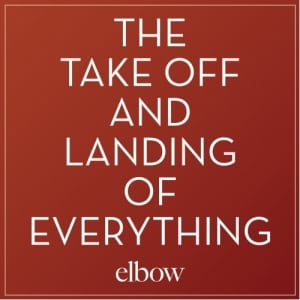 The-Takeoff-and-Landing-of-Everything-elbow
