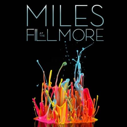 Miles Davis: Miles at the Fillmore – Miles Davis 1970: The Bootleg Series Vol. 3