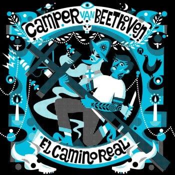 Camper Van Beethoven: El Camino Real