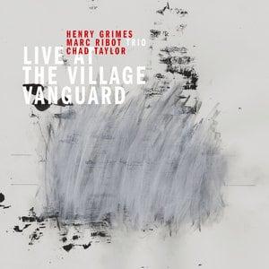 Marc Ribot Trio: Live at the Village Vanguard