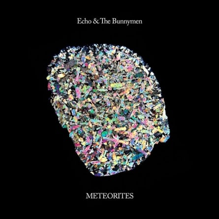 Echo and the Bunnymen: Meteorites