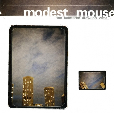 Modest Mouse The Lonesome Crowded West (Reissue)