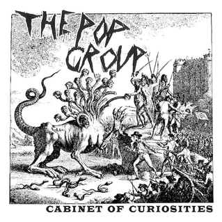 The Pop Group: We Are Time/Cabinet of Curiosities