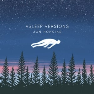 Jon-Hopkins-Asleep-Versions